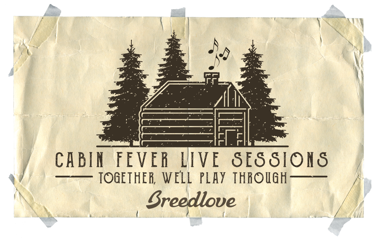 CABIN FEVER LIVE SESSIONS: Breedlove Takeover